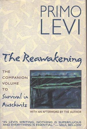 THE REAWAKENING. by Levi, Primo.