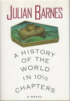 HISTORY OF WORLD 10 1/2 CHAPTERS. by Barnes, Julian.