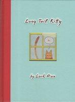 LONG TAIL KITTY. by Pien, Lark.