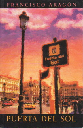 PUERTA DEL SOL. by Aragon, Francisco.