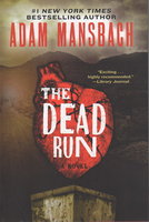 THE DEAD RUN. by Mansbach, Adam.