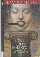 THE EDITH WHARTON MURDERS: A Nick Hoffman Mystery. by Raphael, Lev.