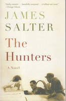 THE HUNTERS. by Salter, James.