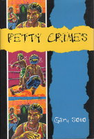 PETTY CRIMES. by Soto, Gary.