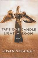 TAKE ONE CANDLE LIGHT A ROOM. by Straight, Susan
