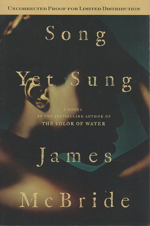 SONG YET SUNG. by McBride, James.