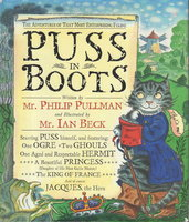 PUSS IN BOOTS: The Adventures of That Most Enterprising Feline. by Pullman, Philip; Illustrated by Ian Beck