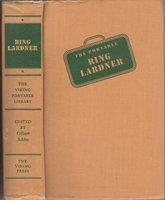 THE PORTABLE RING LARDNER (Viking Portable Library Series #24) by Lardner, Ring. Edited by Gilbert Seldes.