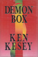 DEMON BOX. by Kesey, Ken.