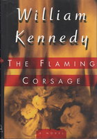THE FLAMING CORSAGE. by Kennedy, William