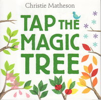 TAP THE MAGIC TREE by Matheson, Christie .