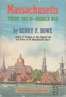 MASSACHUSETTS: There She is - Behold Her. by Howe, Henry F.