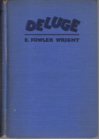 DELUGE: A Romance. by Wright, S. Fowler.