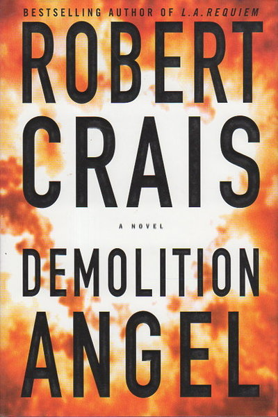 DEMOLITION ANGEL. by Crais, Robert