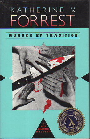MURDER BY TRADITION. by Forrest, Katherine V.