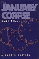 THE JANUARY CORPSE by Albert, Neil