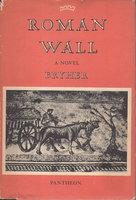 ROMAN WALL by Bryher [Winifred Ellerman]