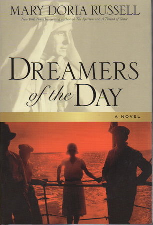 DREAMERS OF THE DAY. by Russell, Mary Doria.