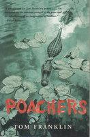 POACHERS. by Franklin, Tom.