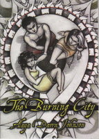 THE BURNING CITY: An Excerpt from the Forthcoming Novel. by Johnson, Alaya Dawn.