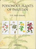 POISONOUS PLANTS OF PAKISTAN. by Askari, S.H. Abid.