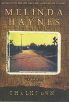 CHALKTOWN. by Haynes, Melinda.