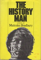 THE HISTORY MAN. by Bradbury, Malcolm.