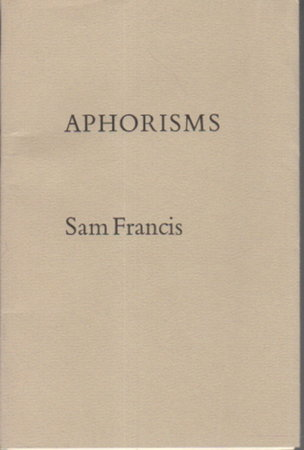 APHORISMS. by Francis, Sam.