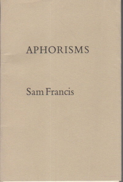 APHORISMS. by Francis, Sam.