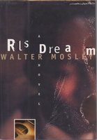 RL'S DREAM. by Mosley, Walter