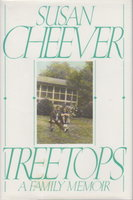 TREETOPS: A Family Memoir. by Cheever, Susan.