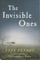 THE INVISIBLE ONES. by Penney, Stef.