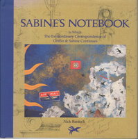 SABINE'S NOTEBOOK: In Which the Extraordinary Correspondence of Griffin & Sabine Continues. by Bantock, Nick, writer and illustrator.