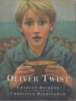 OLIVER TWIST. by Dickens, Charles. Illustrated by Christian.Birmingham, Abridged by Lesley Baxter,