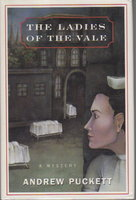 THE LADIES OF THE VALE by Puckett, Andrew