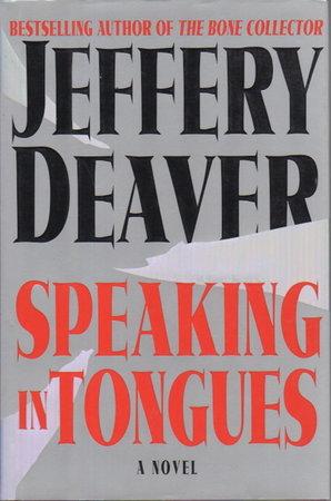 SPEAKING IN TONGUES. by Deaver, Jeffery.