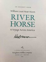 RIVER HORSE: The Logbook of a Boat Across America. by Heat-Moon, William Least.