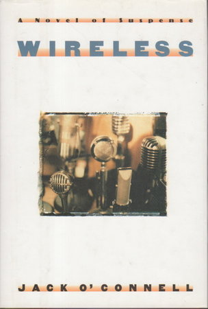 WIRELESS. by O'Connell, Jack.