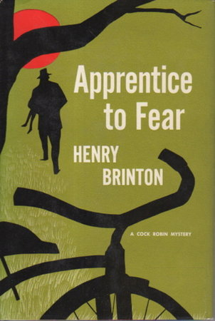 APPRENTICE TO FEAR. by Brinton, Henry.