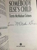 SOMEBODY ELSE'S CHILD by Grimes, Terris McMahan