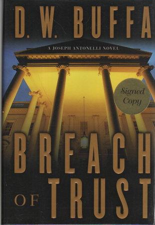 BREACH OF TRUST. by Buffa, D. W.