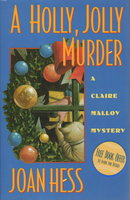 HOLLY JOLLY MURDER: A Claire Malloy Mystery. by Hess, Joan.