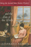 JANE AND THE MAN OF THE CLOTH: Being the Second Jane Austen Mystery. by Barron, Stephanie (pseudonym of Francine Mathews.)