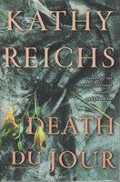 DEATH DU JOUR. by Reichs, Kathy.