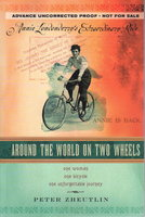 ANNIE LONDONDERRY'S EXTRAORDINARY RIDE: AROUND THE WORLD ON TWO WHEELS by Zheutlin, Peter.