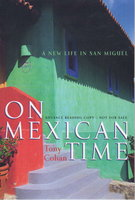 ON MEXICAN TIME. by Cohan, Tony.