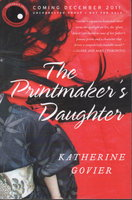 THE PRINTMAKER'S DAUGHTER by Govier, Katherine.