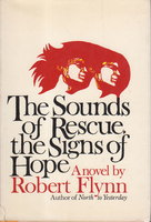 THE SOUNDS OF RESCUE, THE SIGNS OF HOPE. by Flynn, Robert.