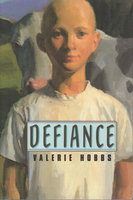 DEFIANCE. by Hobbs, Valerie.
