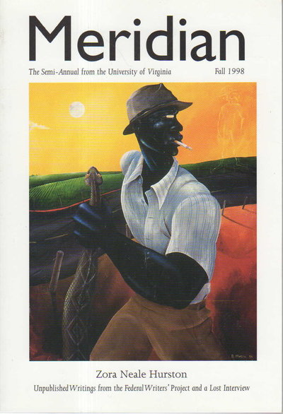 MERIDIAN, Issue Number 2, Fall 1998. by [Russo, Richard and Edwidge Danticat, signed] Hurston, Zora Neale; Stephen Cushman, Rita Dove,  and more, contributors.